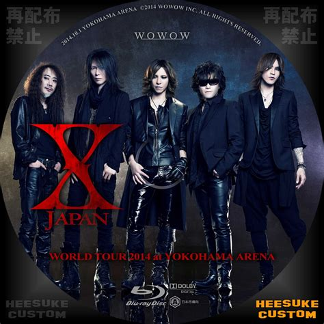 X JAPAN WORLD TOUR 2014 at YOKOHAMA ARENA LIVE WOWOW(ラベルのみ) - HEESUKEの