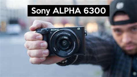 Sony Alpha 6300 | hands on | stunning 4K camera with great